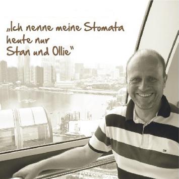 Ingo: Ich nenne meine Stomata nur Stan und Ollie